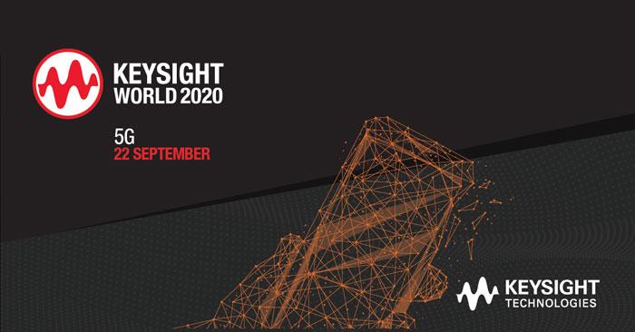 Виртуальная сессия «Время для реализации 5G» на крупнейшем онлайн-мероприятии года Keysight World 2020